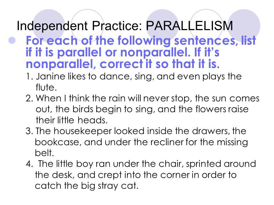 Independent Practice: PARALLELISM