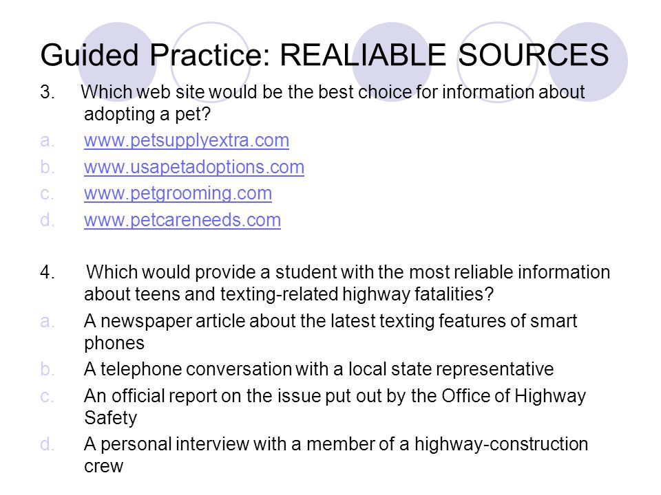 Guided Practice: REALIABLE SOURCES