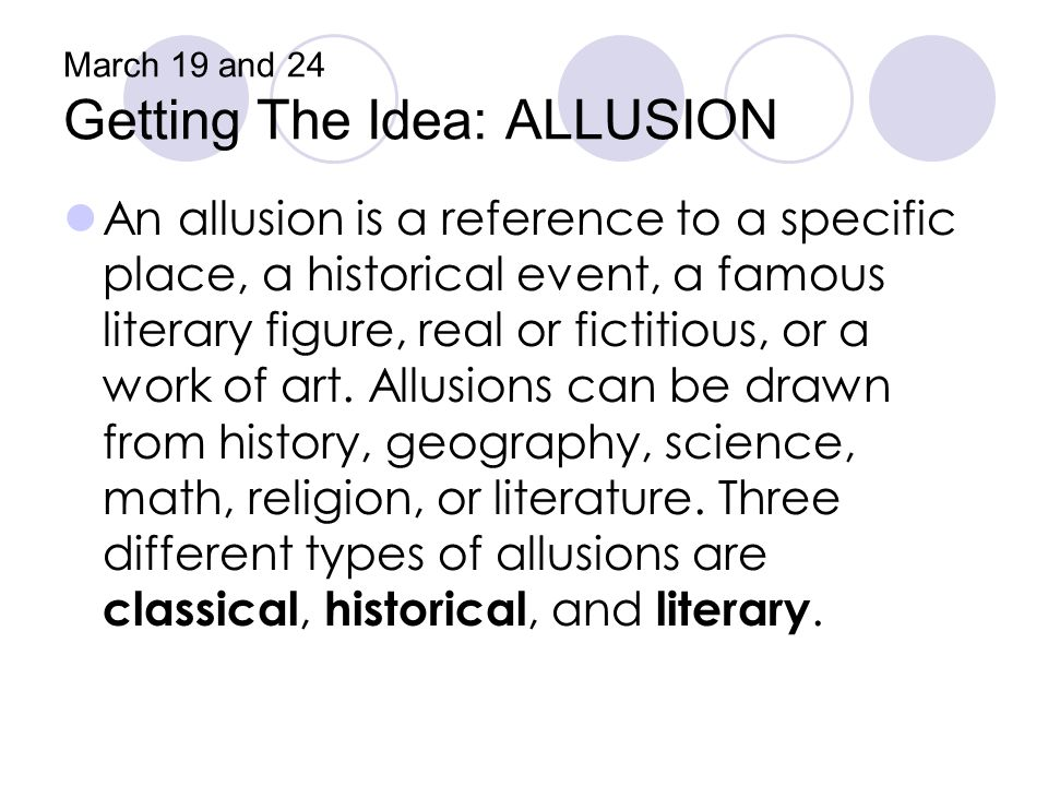March 19 and 24 Getting The Idea: ALLUSION