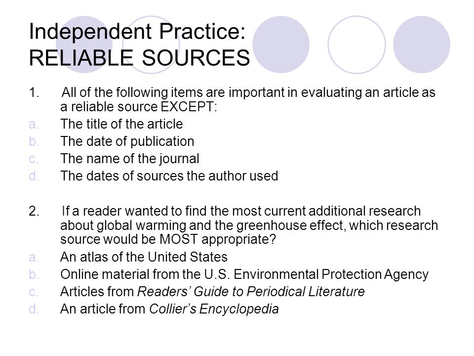 Independent Practice: RELIABLE SOURCES
