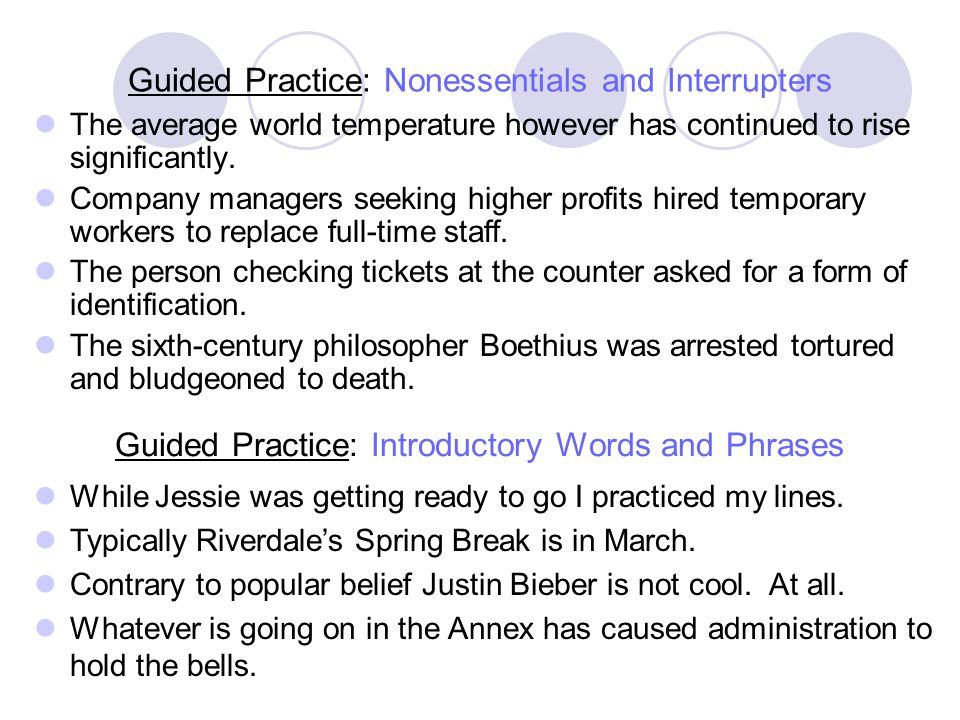 Guided Practice: Nonessentials and Interrupters