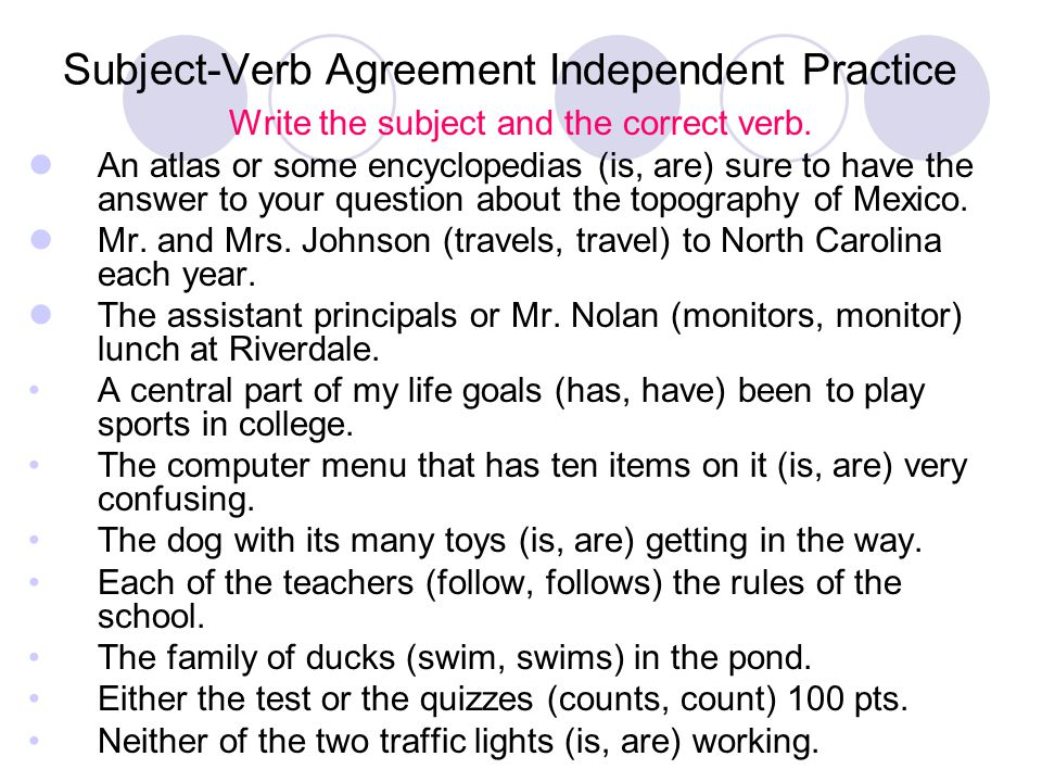 Subject-Verb Agreement Independent Practice