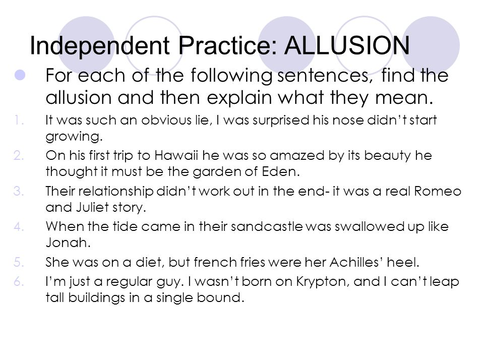 Independent Practice: ALLUSION