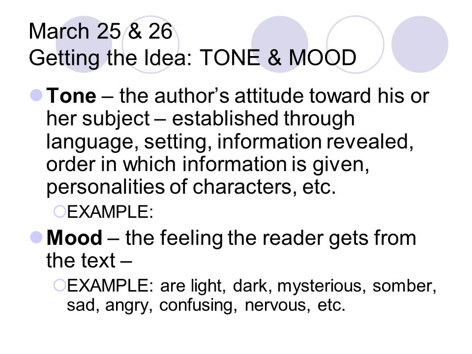 March 25 & 26 Getting the Idea: TONE & MOOD
