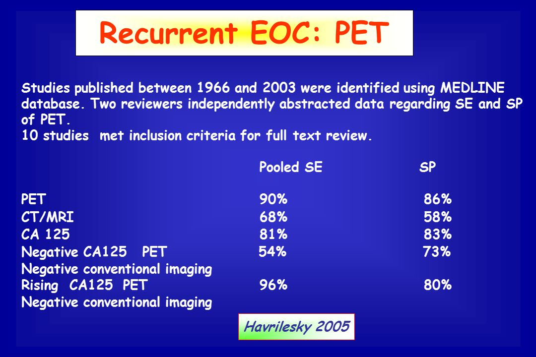 Recurrent EOC: PET