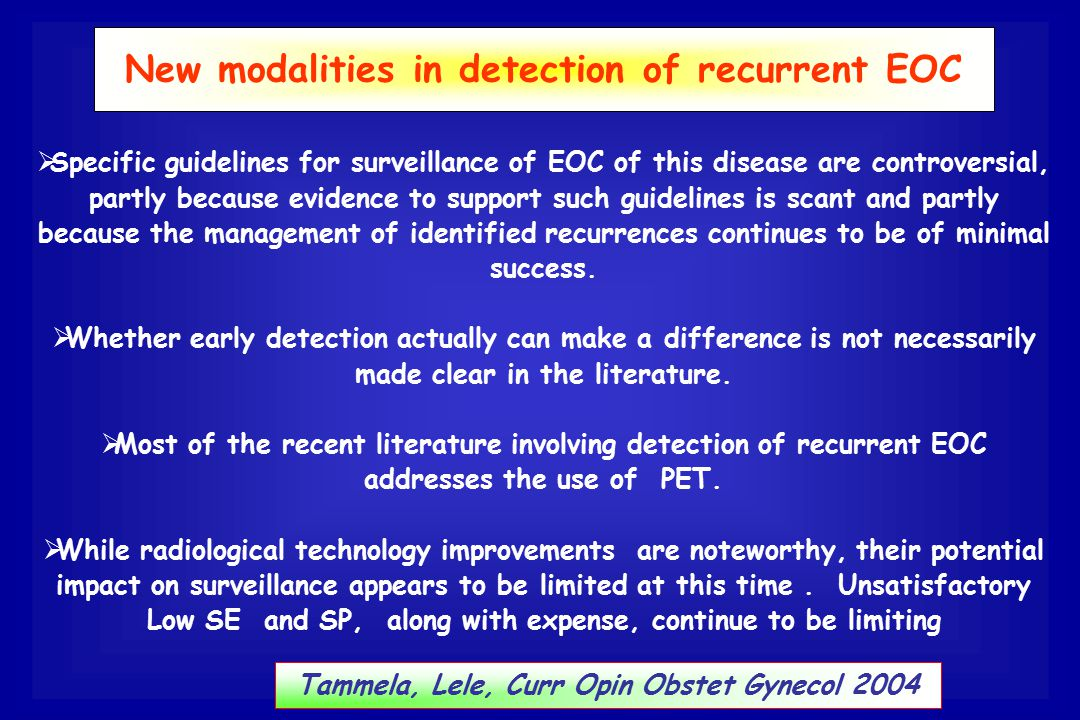New modalities in detection of recurrent EOC
