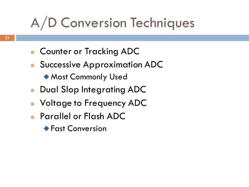 A/D Conversion Techniques