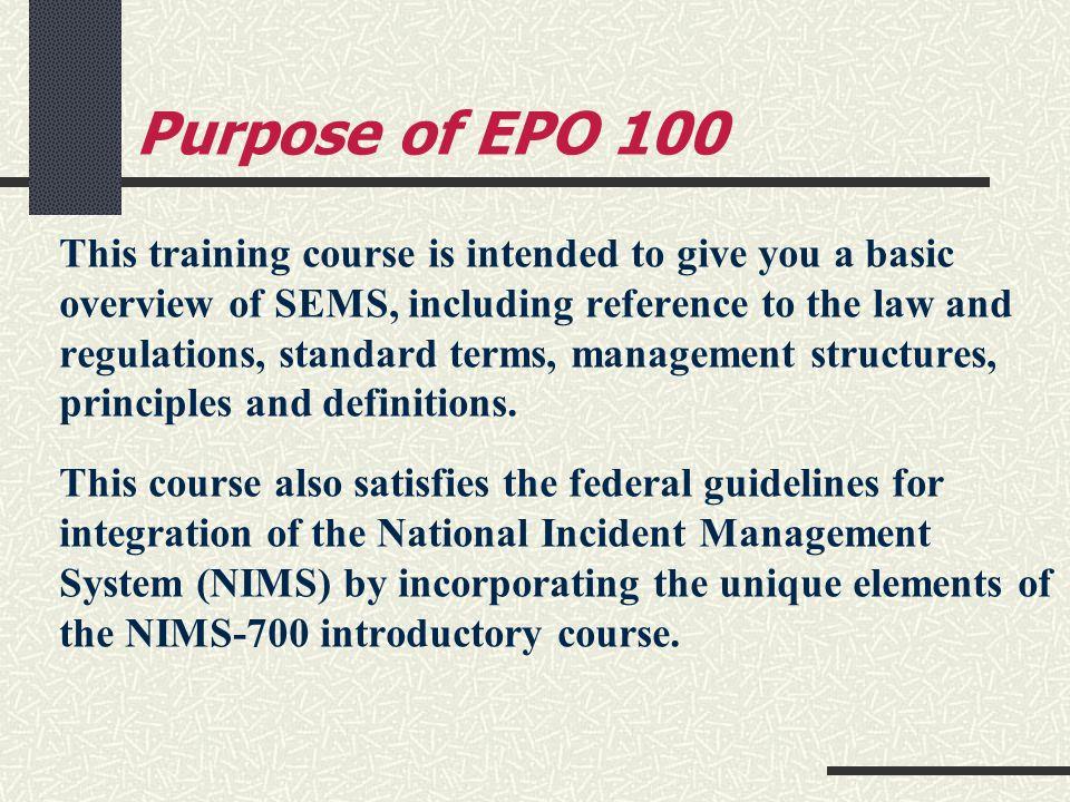 Purpose of EPO 100