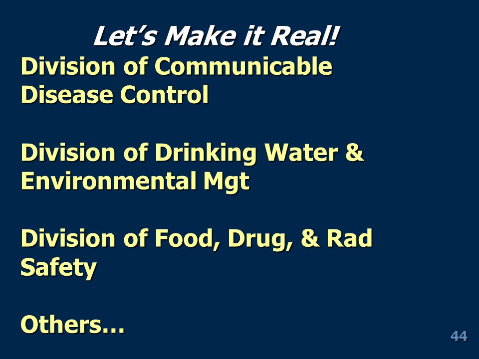 Let's Make it Real! Division of Communicable Disease Control