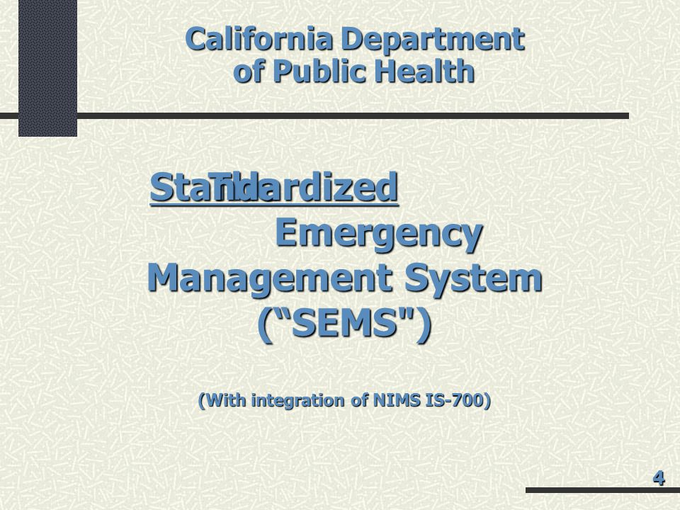 California Department (With integration of NIMS IS-700)