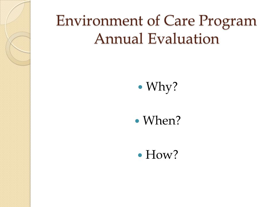Environment of Care Program Annual Evaluation