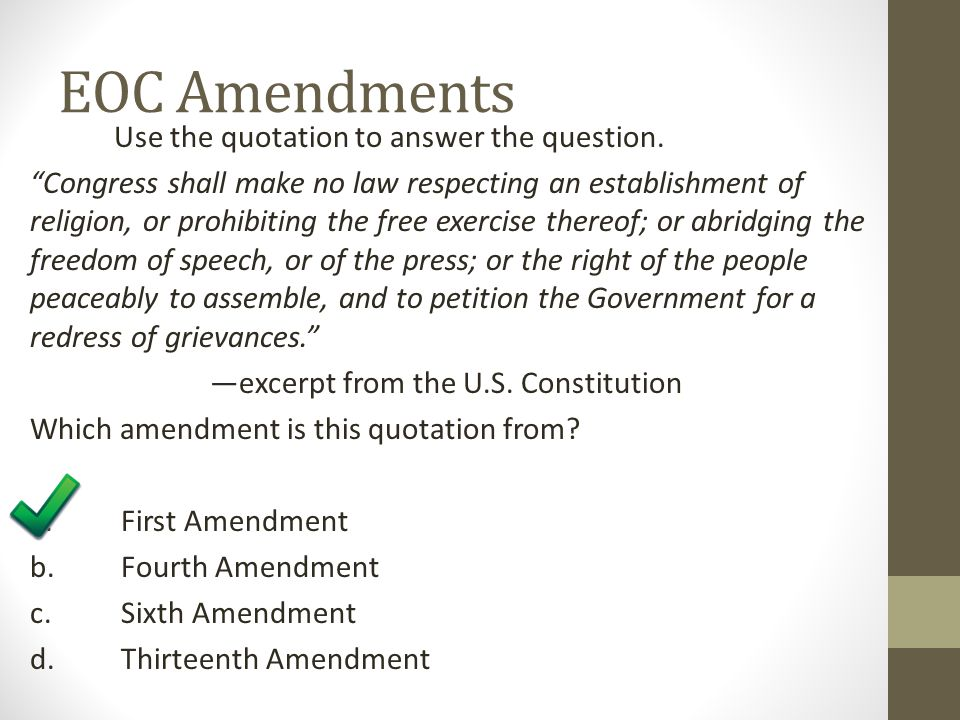 EOC Amendments Use the quotation to answer the question.
