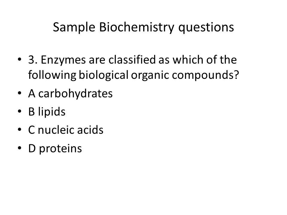 Sample Biochemistry questions