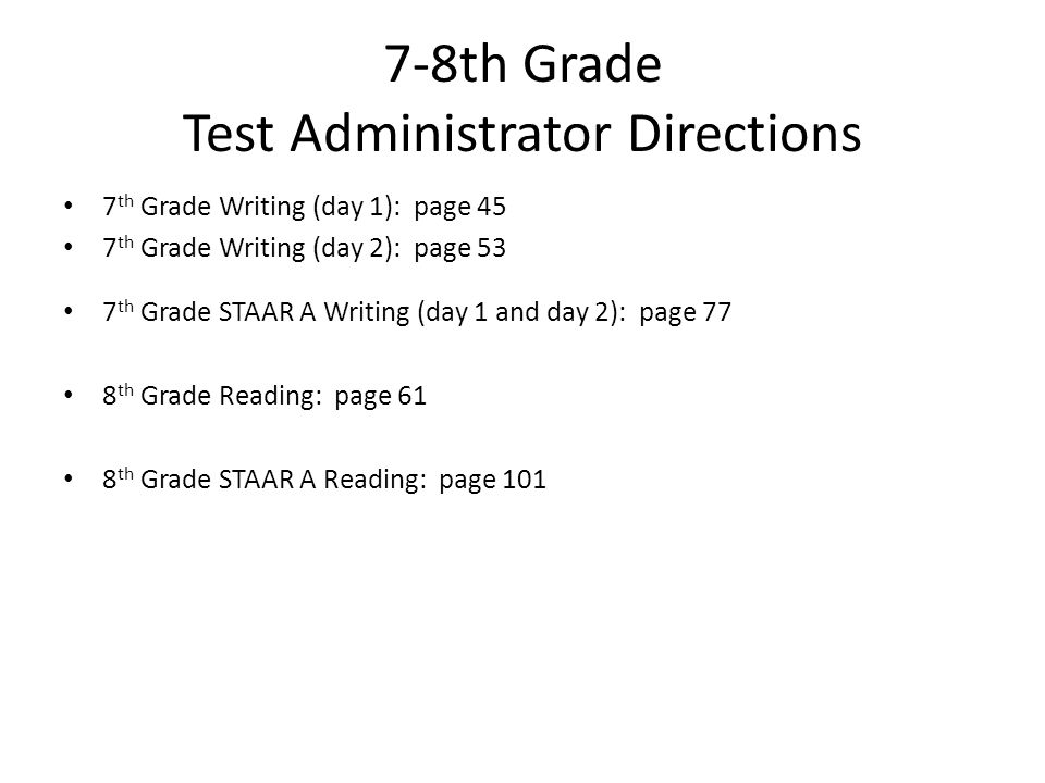 7-8th Grade Test Administrator Directions