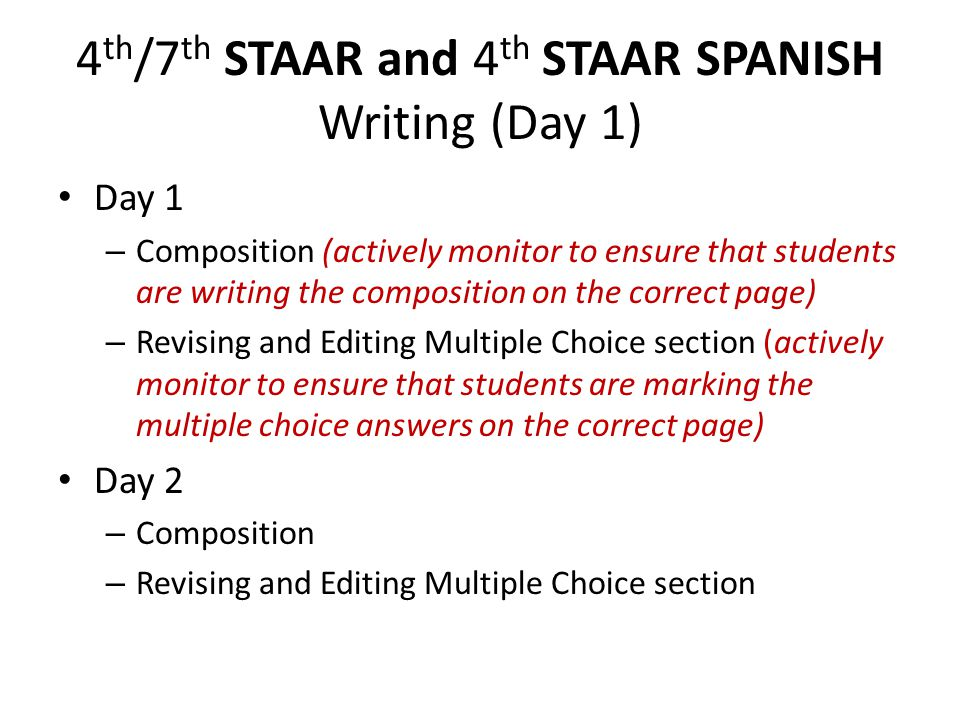 4th/7th STAAR and 4th STAAR SPANISH Writing (Day 1)