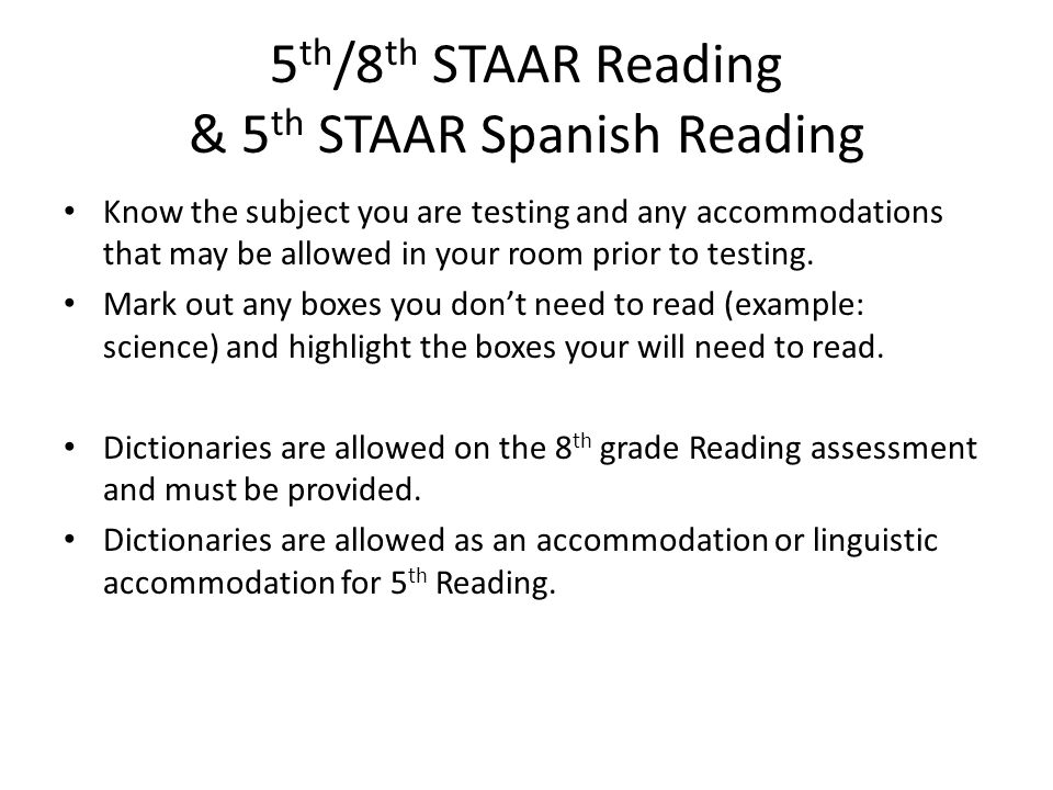 5th/8th STAAR Reading & 5th STAAR Spanish Reading