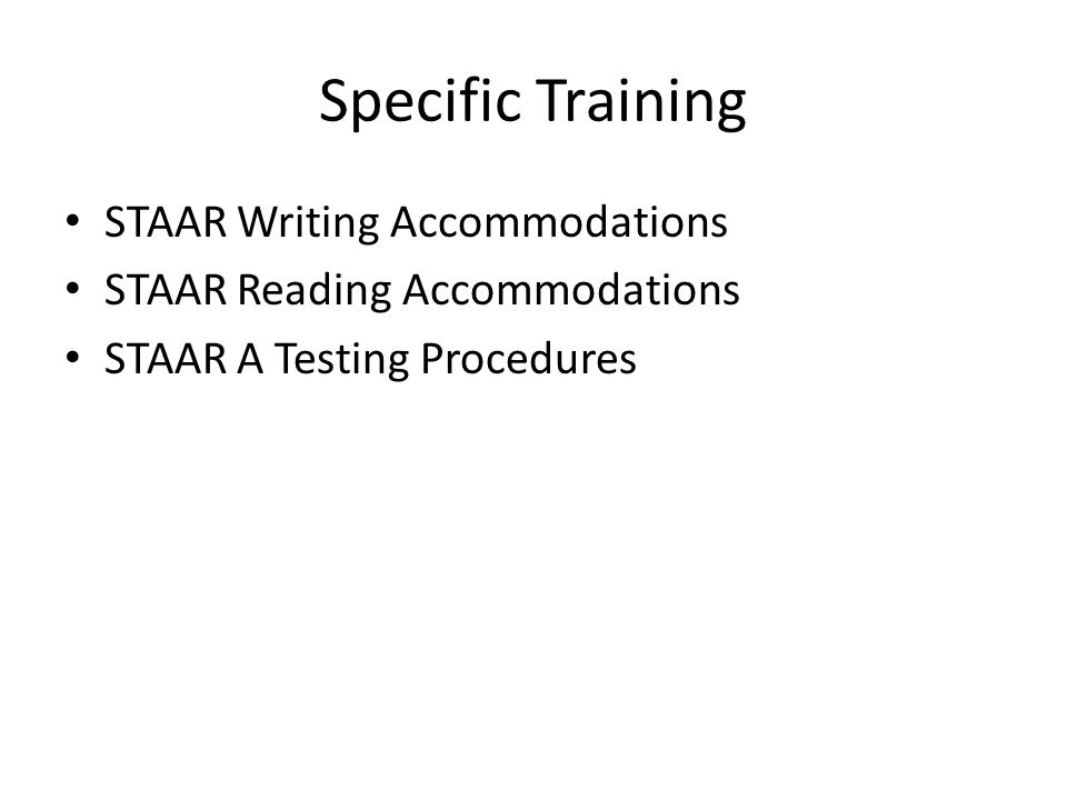Specific Training STAAR Writing Accommodations