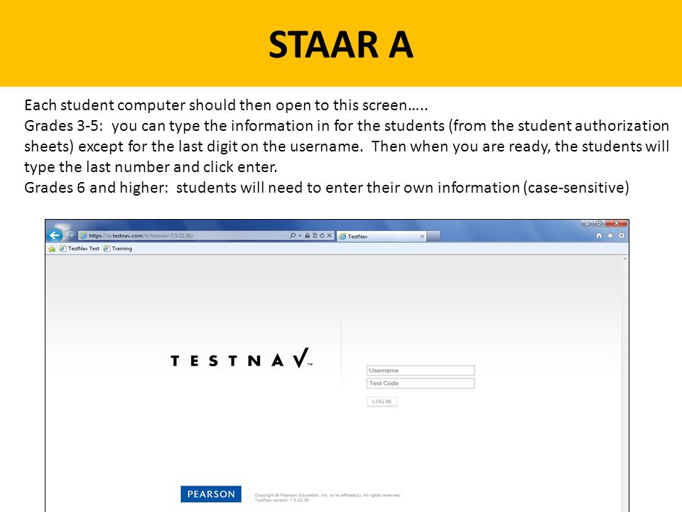 STAAR A Each student computer should then open to this screen…..
