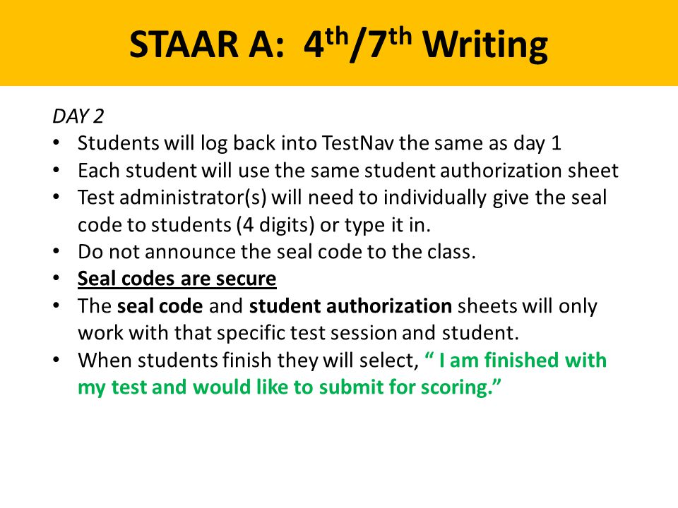 STAAR A: 4th/7th Writing DAY 2