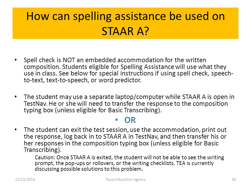 How can spelling assistance be used on STAAR A