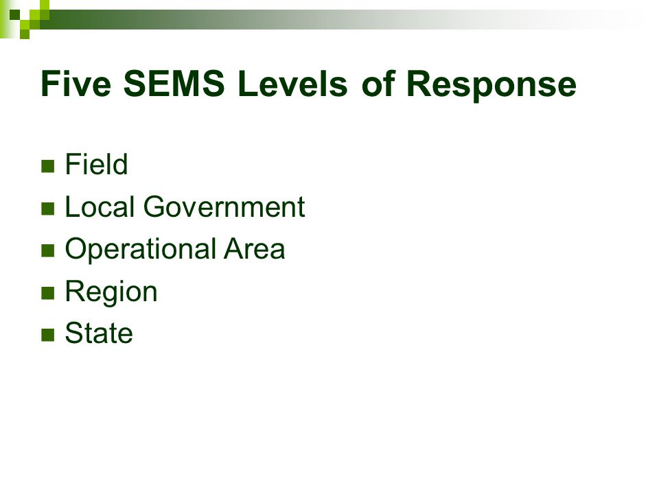 Five SEMS Levels of Response