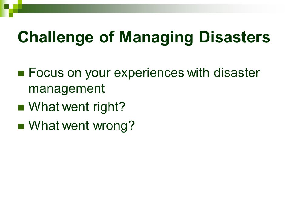 Challenge of Managing Disasters