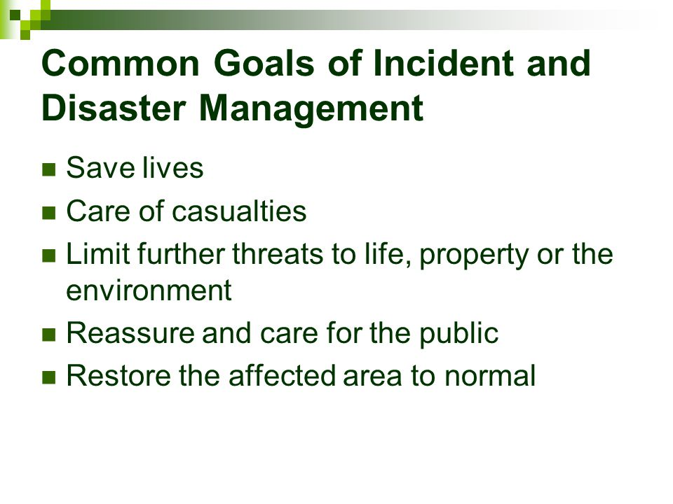 Common Goals of Incident and Disaster Management