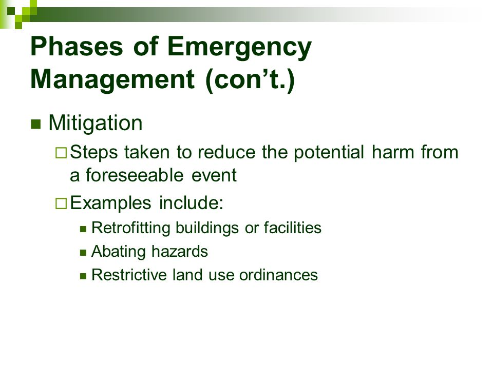 Phases of Emergency Management (con't.)