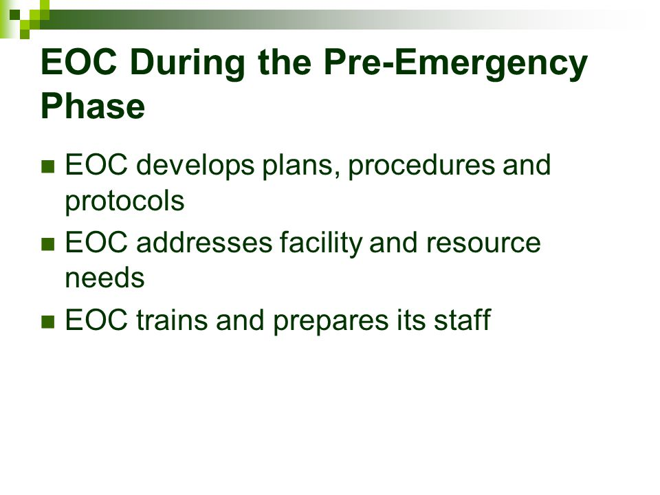 EOC During the Pre-Emergency Phase