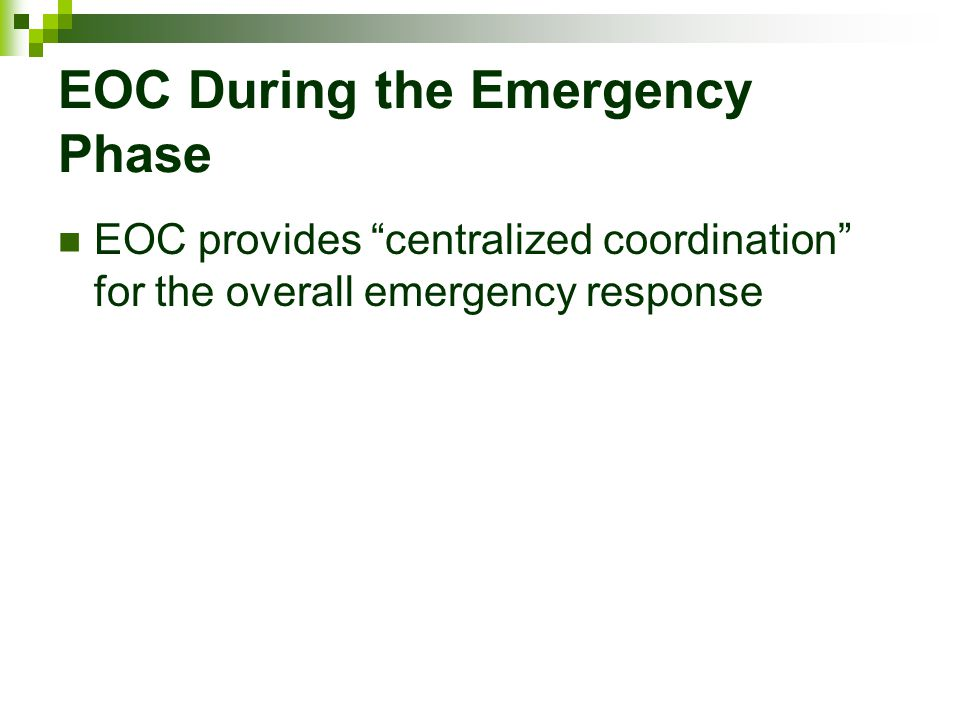 EOC During the Emergency Phase