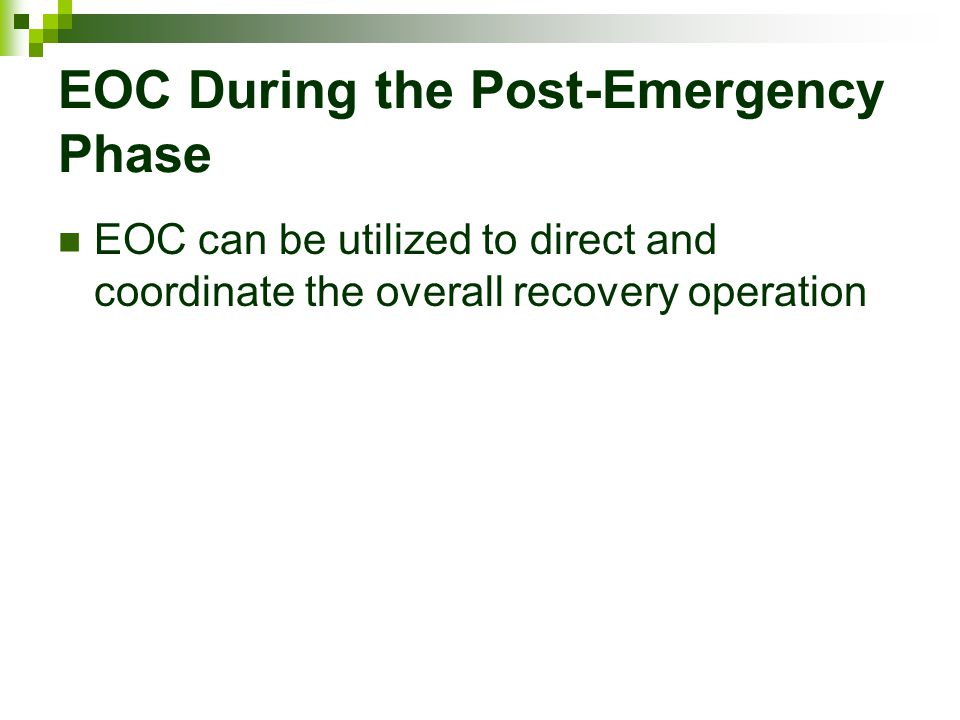 EOC During the Post-Emergency Phase