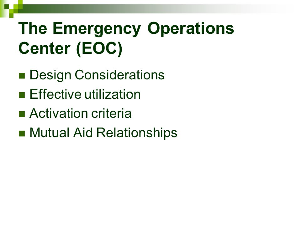 The Emergency Operations Center (EOC)