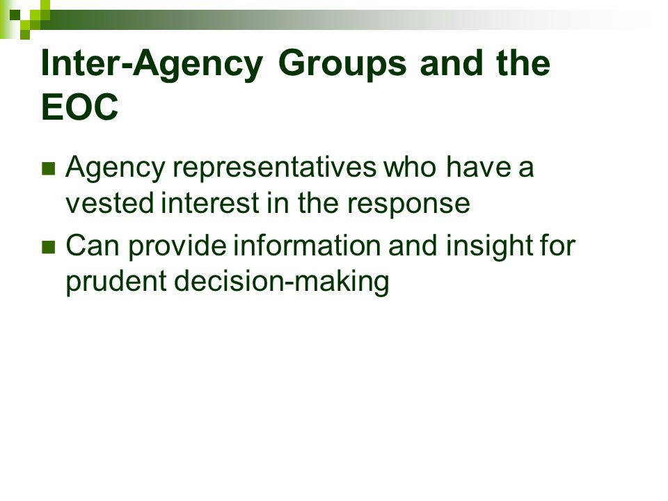 Inter-Agency Groups and the EOC