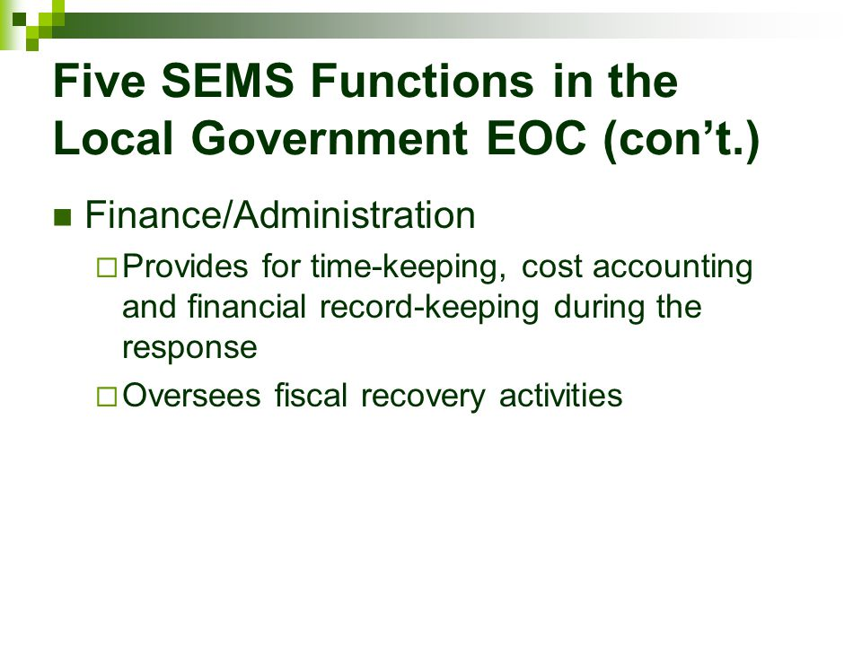 Five SEMS Functions in the Local Government EOC (con't.)