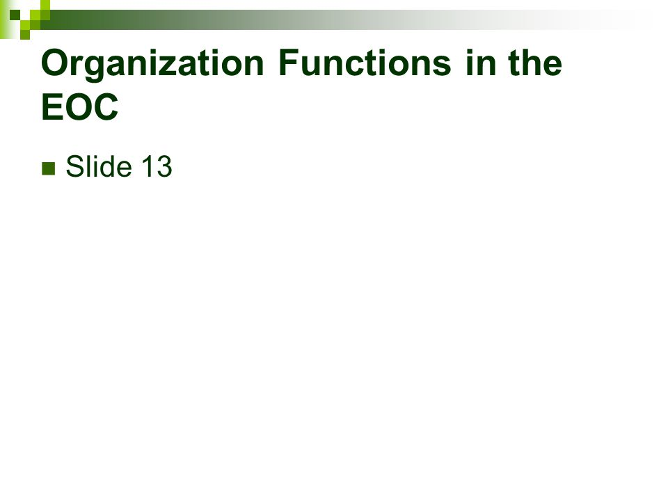 Organization Functions in the EOC