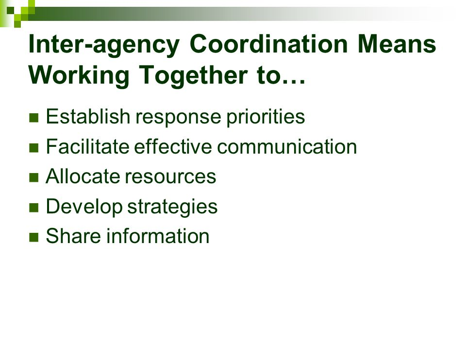 Inter-agency Coordination Means Working Together to…