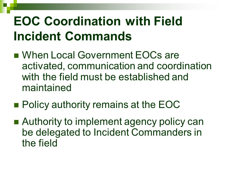 EOC Coordination with Field Incident Commands