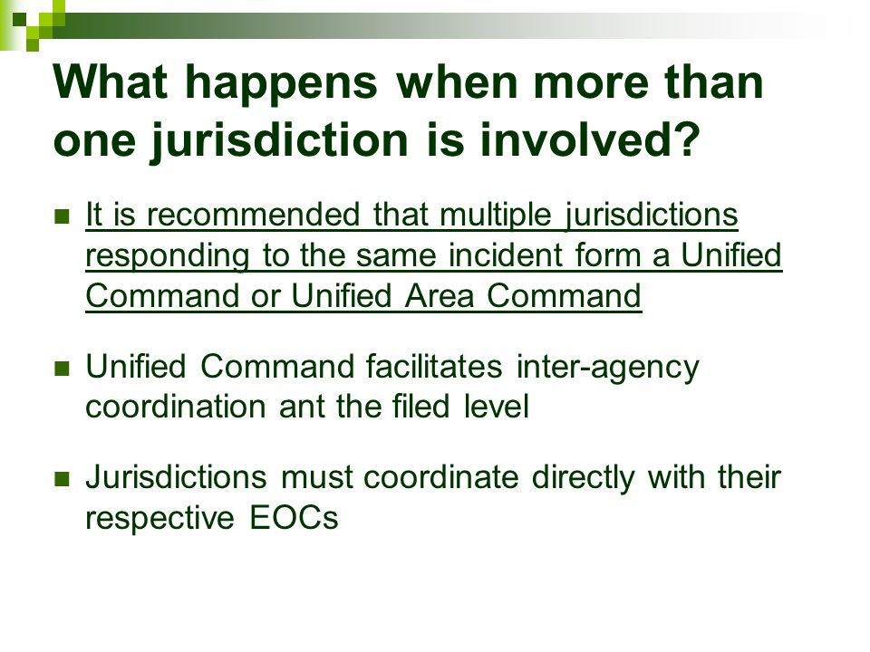 What happens when more than one jurisdiction is involved