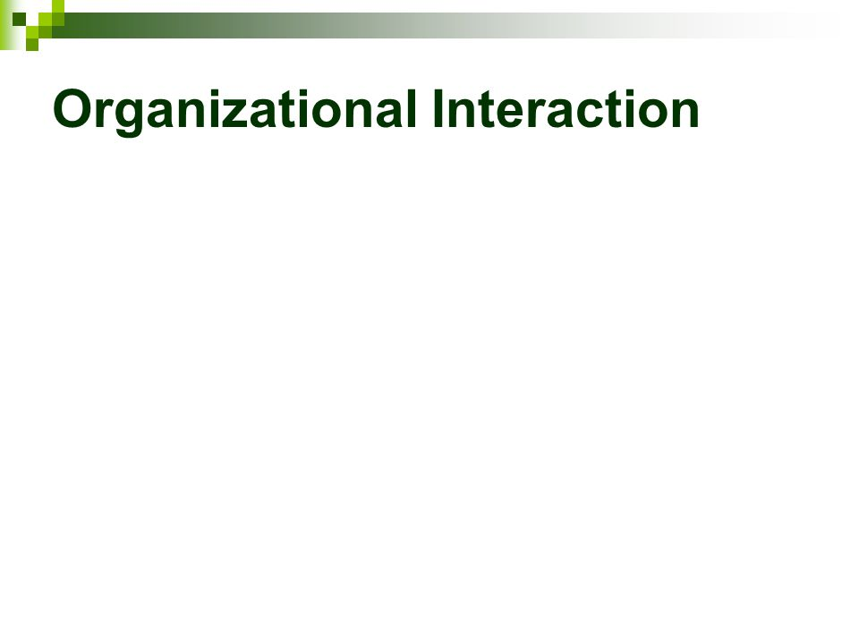 Organizational Interaction