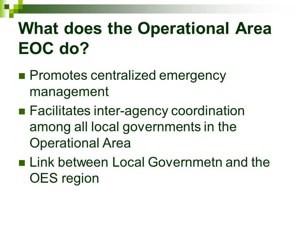 What does the Operational Area EOC do