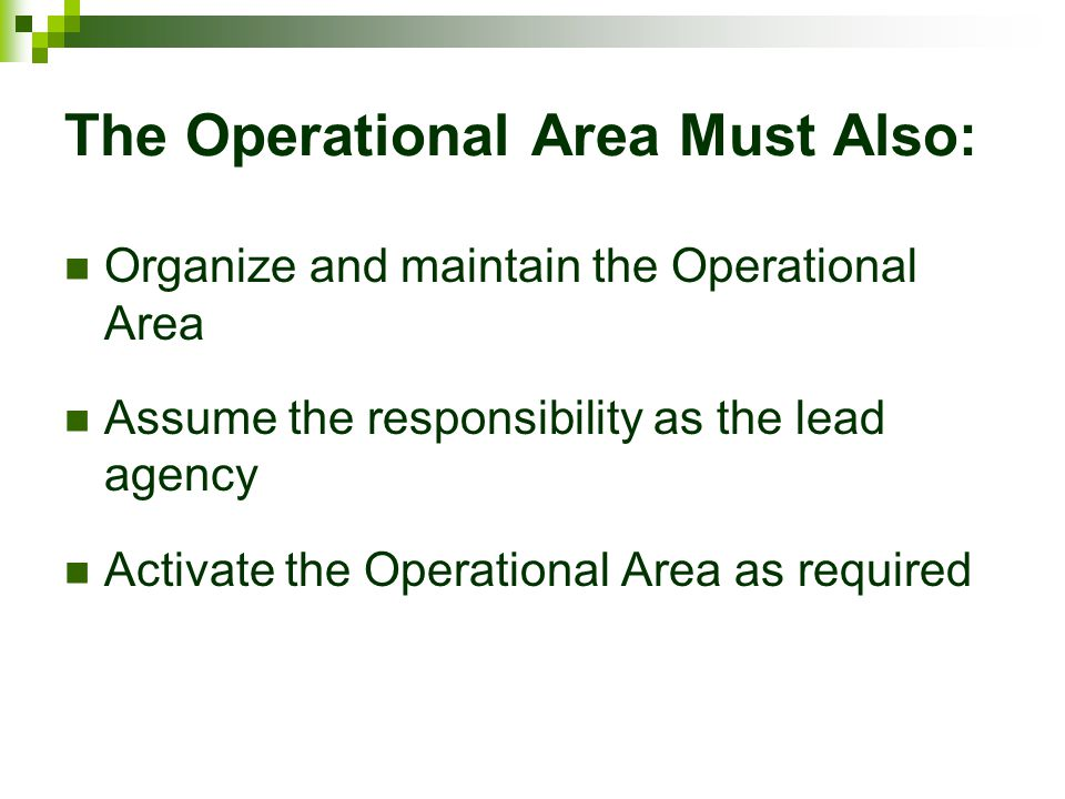 The Operational Area Must Also: