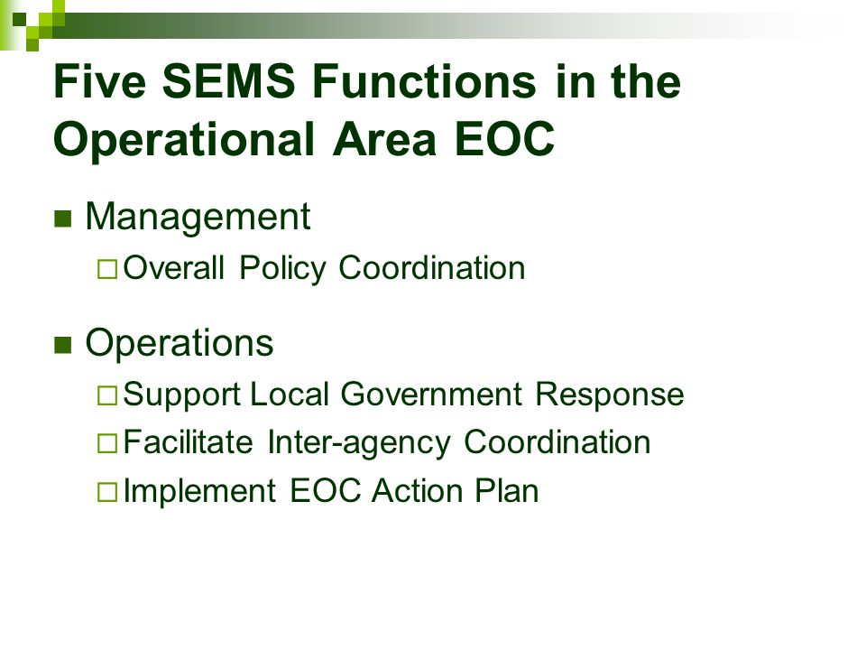 Five SEMS Functions in the Operational Area EOC