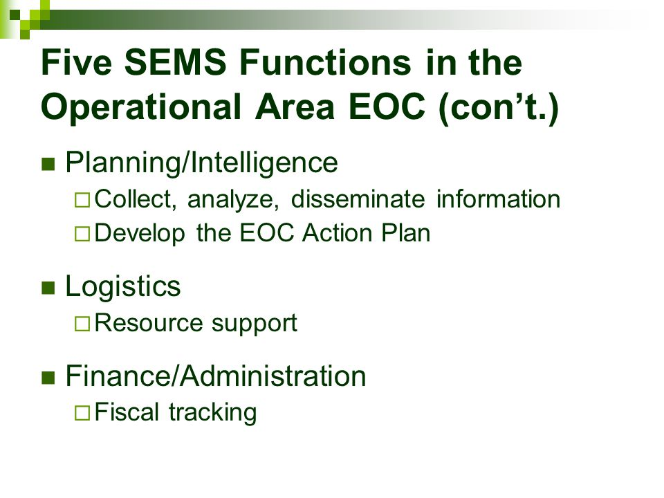 Five SEMS Functions in the Operational Area EOC (con't.)