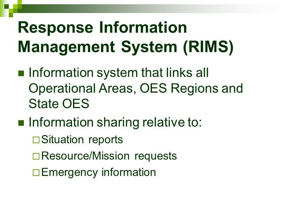 Response Information Management System (RIMS)