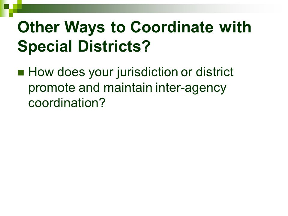 Other Ways to Coordinate with Special Districts