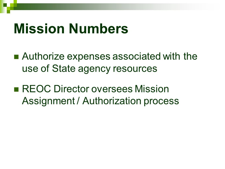 Mission Numbers Authorize expenses associated with the use of State agency resources.