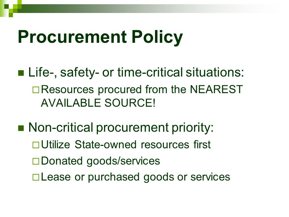 Procurement Policy Life-, safety- or time-critical situations: