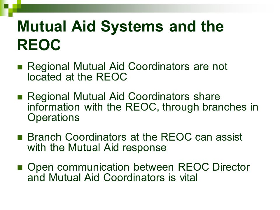 Mutual Aid Systems and the REOC