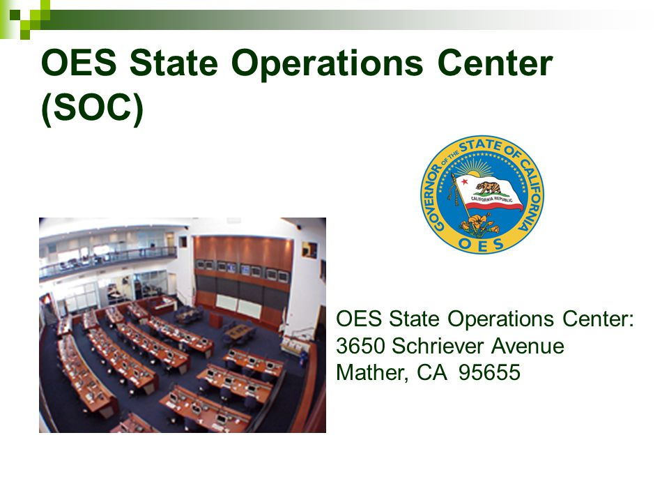 OES State Operations Center (SOC)