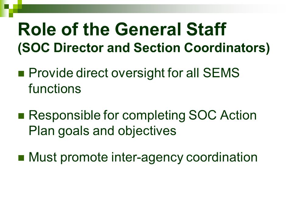 Role of the General Staff (SOC Director and Section Coordinators)